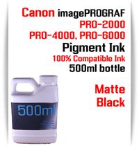 Matte Black 500ml bottle Pigment Ink Canon imagePROGRAF PRO printers  CANON imagePROGRAF PRO-500, PRO-520, PRO-540, PRO-560, PRO-1000, PRO-2000, PRO-4000, PRO-6000 printers