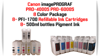 8 Color Package - 500ml bottles Pigment ink, PFI-1700 Refillable Ink cartridges 700ml with Auto Reset Chips installed Canon imagePROGRAF PRO-4000S, PRO-6000S printers  Included colors: Photo Black, Cyan, Magenta, Yellow, Photo Cyan, Photo Magenta, Gray, Matte Black  Works with:  CANON imagePROGRAF PRO-4000S, PRO-6000S printers