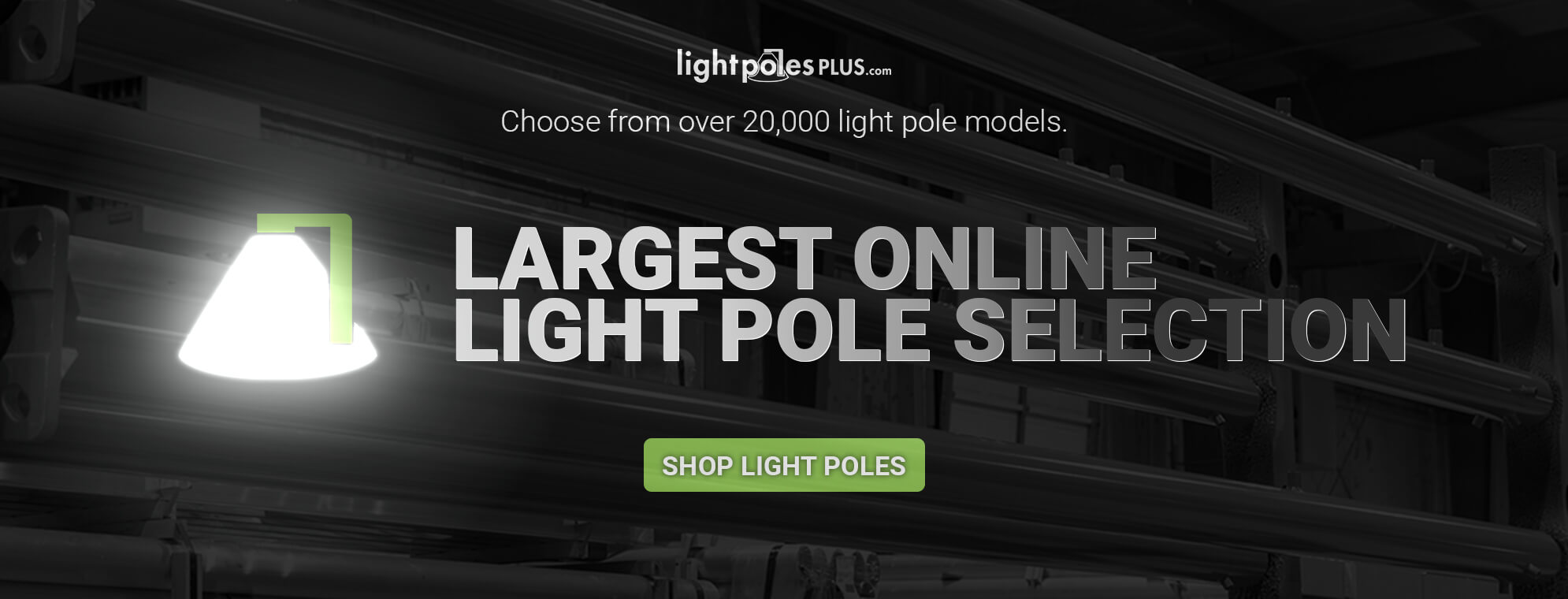 Largest Online Light Pole Selection