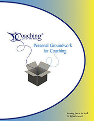 Personal Groundwork for Coaching™ Workbook