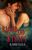 Blood And Kisses