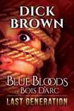 Blue Bloods: Last Generation
