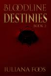 Bloodlines Destinies