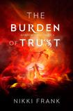 The Burden of Trust