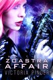 The Zoastra Affair