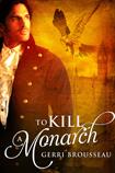 To Kill A Monarch