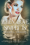 When Love Simply Is