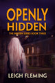 Openly Hidden