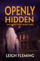 Openly Hidden