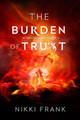 The Burden of Trust