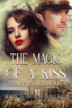 The Magic of a Kiss