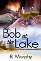 Bob at the Lake
