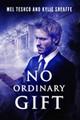 No Ordinary Gift