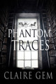 Phantom Traces