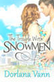 The Trouble With Snowmen