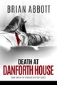 Death at Danforth House
