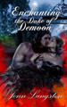 Enchanting the Duke of Demoon