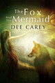 The Fox and the Mermaid