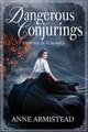 Dangerous Conjurings