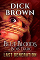 Blue Bloods of Bois D'Arc: Last Generation