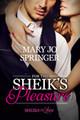 For the Sheik's Pleasure