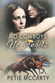 No Cowboys No Angels