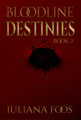 Bloodline Destinies