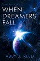 When Dreamers Fall