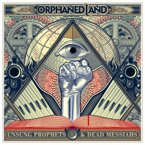 Orphaned Land - Unsung Prophets And Dead Messiahs - CD