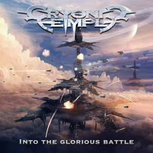 Cryonic Temple  - Into The Glorious Battle CD (Digipak)