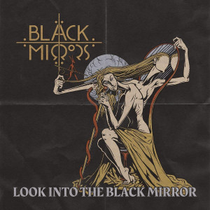 Black Mirrors  - Look Into The Black Mirror CD (Digipak)