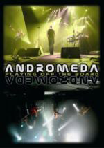 Andromeda Playing Off The Board DVD