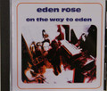 Eden Rose - On the Way To Eden   pre-Sandrose