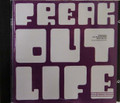 Freak Out - Life