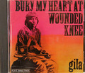 Gila - Bury My Hear At Wounded Knee