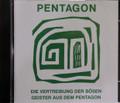 Pentagon - Die Vertreibung Der Bosen Geister Aus dem Pentagon