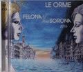Orme, Le - Folona e/And Serona 2016 2 cds