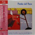 Picchio Del Pozzo - Abbiamo Tutti I Suoi Problemi    Japanese mini lp SHM-CD