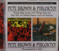 Brown & Piblikto, Pete - Art School Dance + 1000's On A Raft + 9 bonus remastered 2 cds