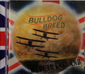 Bulldog Breed - Made In England  2 bonus tracks