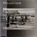 Back Alley Choir - same  mini lp