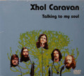 Xhol Caravan - Talking to My Soul NTSC/PAL DVD