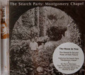 Search Party - Montgomery Chapel + St Pius Seminary  2 cds