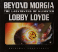 Lobby Lloyde - Beyond Morgia 1 bonus track remastered