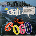 Traffic Sound - A Bailar Go Go  mini lp  7 bohus tracks