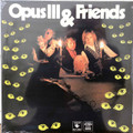 Opus III & Friends - same  lp reissue  ltd edition of 1000