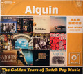 Alquin - The Golden Years of Pop Music 2 cds  remastered  A&B sides and more