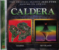 Caldera - same + Sky Islands on 1 cd