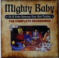 Mighty Baby - At A Point Between Fate and Destiny – The Complete Recordings  6 cds remastered