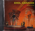 Xhol  Caravan - Scream of Joy